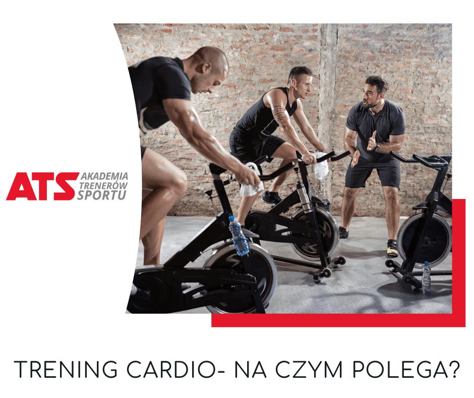 Na czym polega trening Cardio